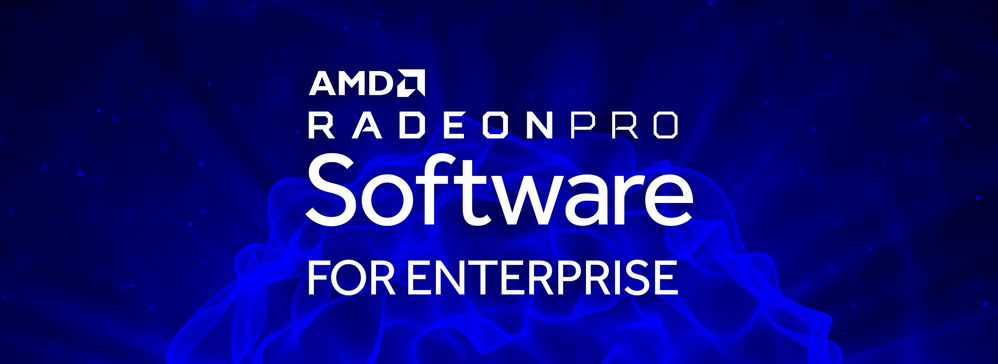 Radeon Pro Software for Enterprise 2019 Banner.jpg