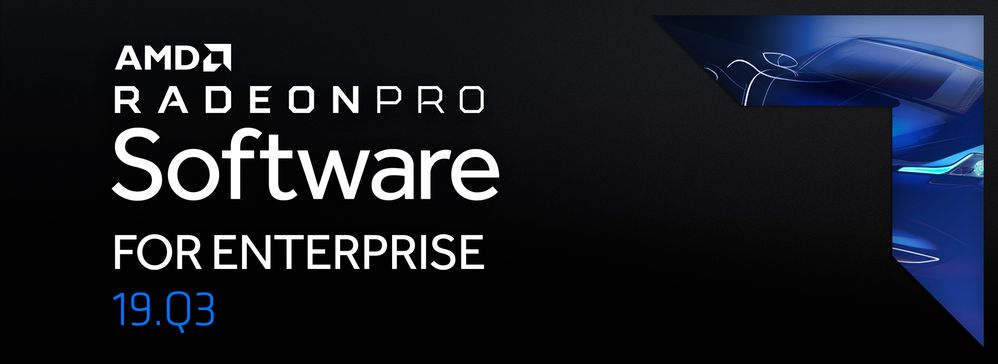 Radeon Pro Software for Enterprise 19.Q3 blog Banner.jpg